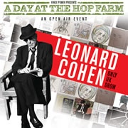 A Day at The Hop Farm with Leonard Cohen Tickets image